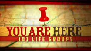 You Are Here 101 Life Groups Logo